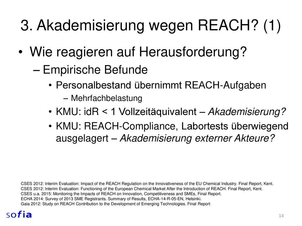 3. Akademisierung wegen REACH (1)