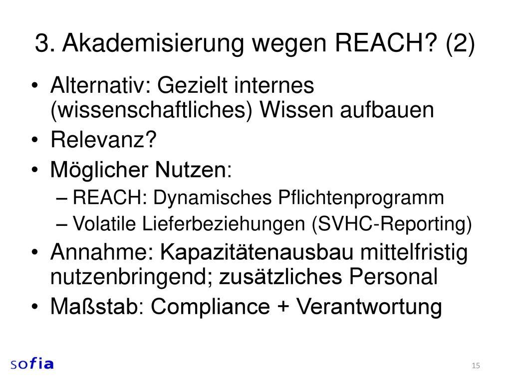3. Akademisierung wegen REACH (2)