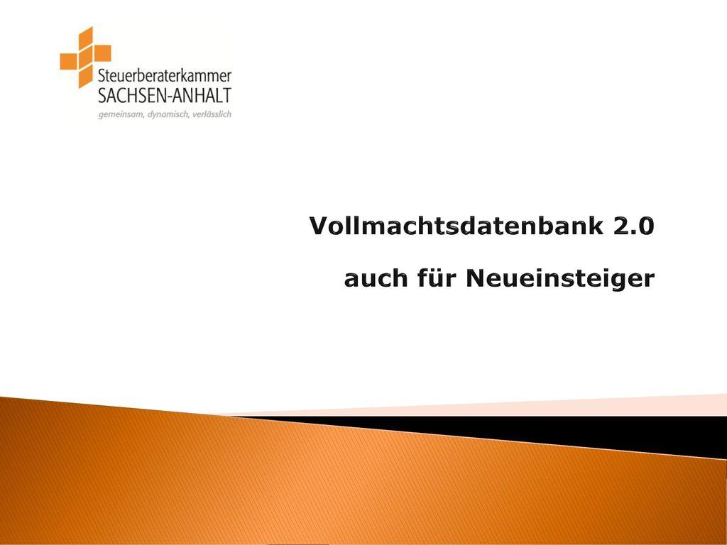 Vollmachtsdatenbank 2.0 auch für Neueinsteiger