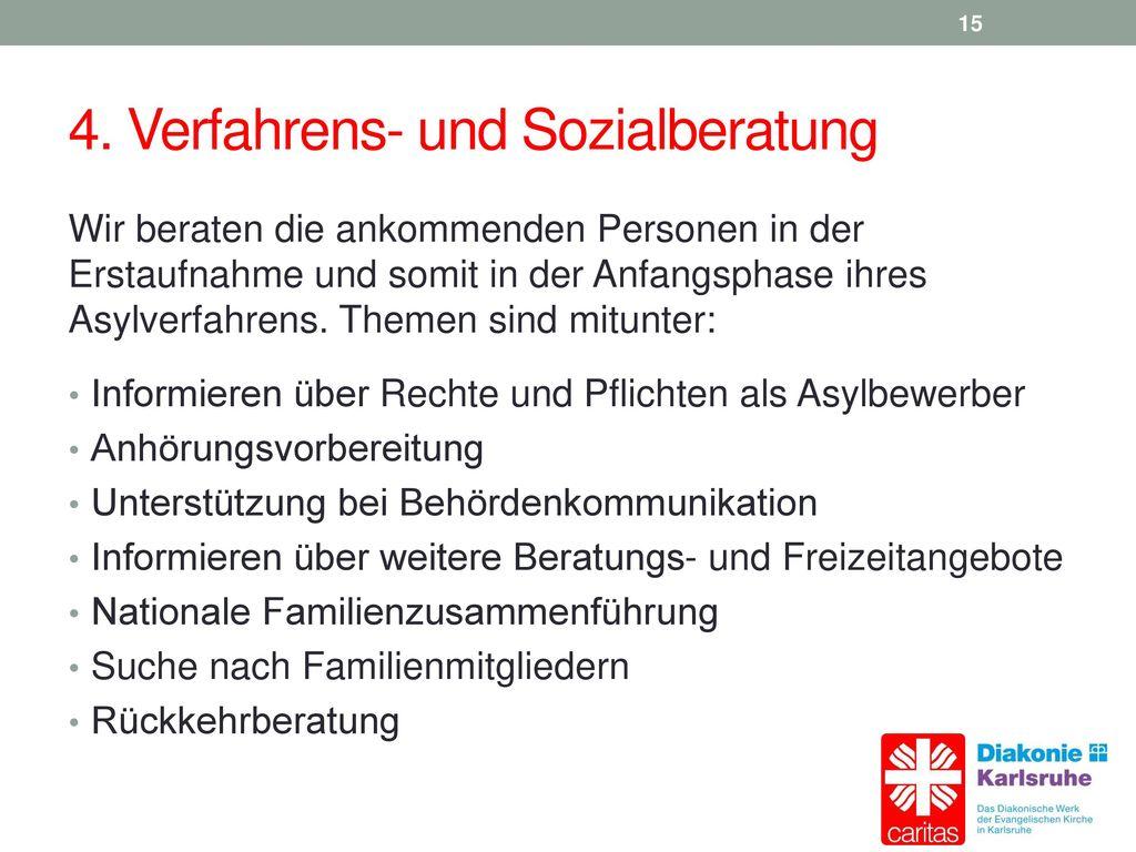 4. Verfahrens- und Sozialberatung
