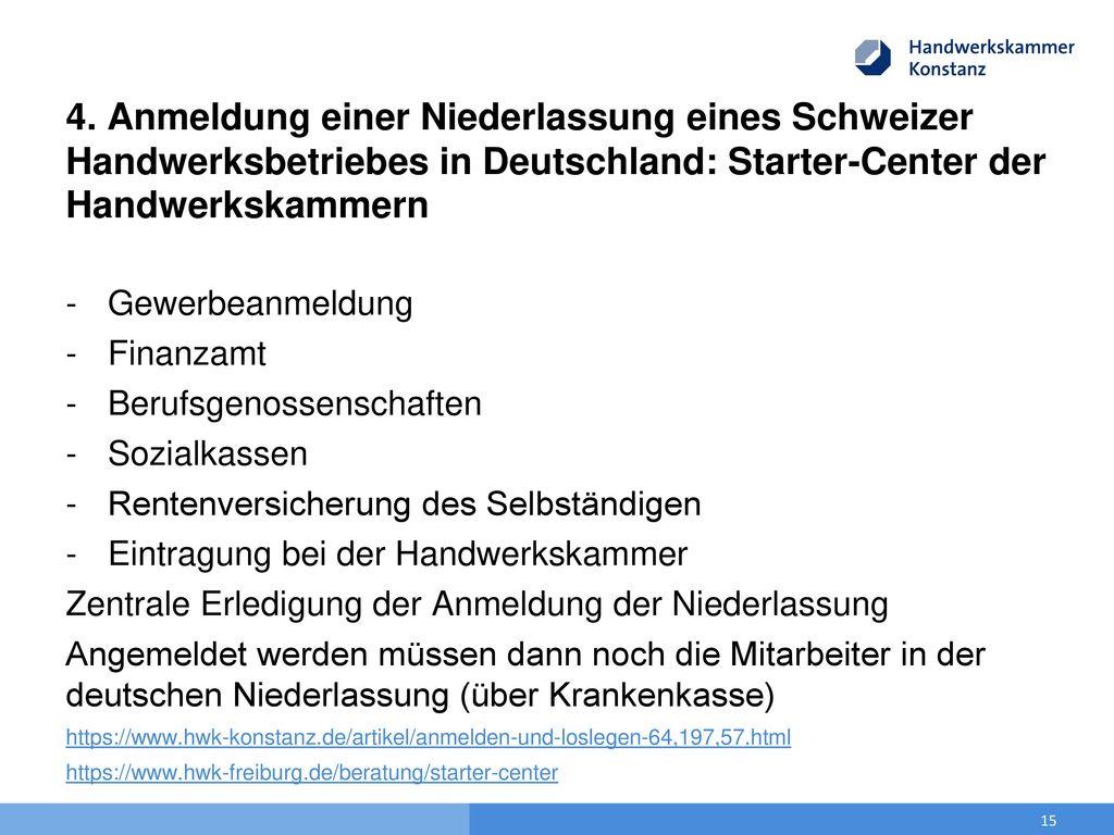 4. Anmeldung einer Niederlassung eines Schweizer Handwerksbetriebes in Deutschland: Starter-Center der Handwerkskammern