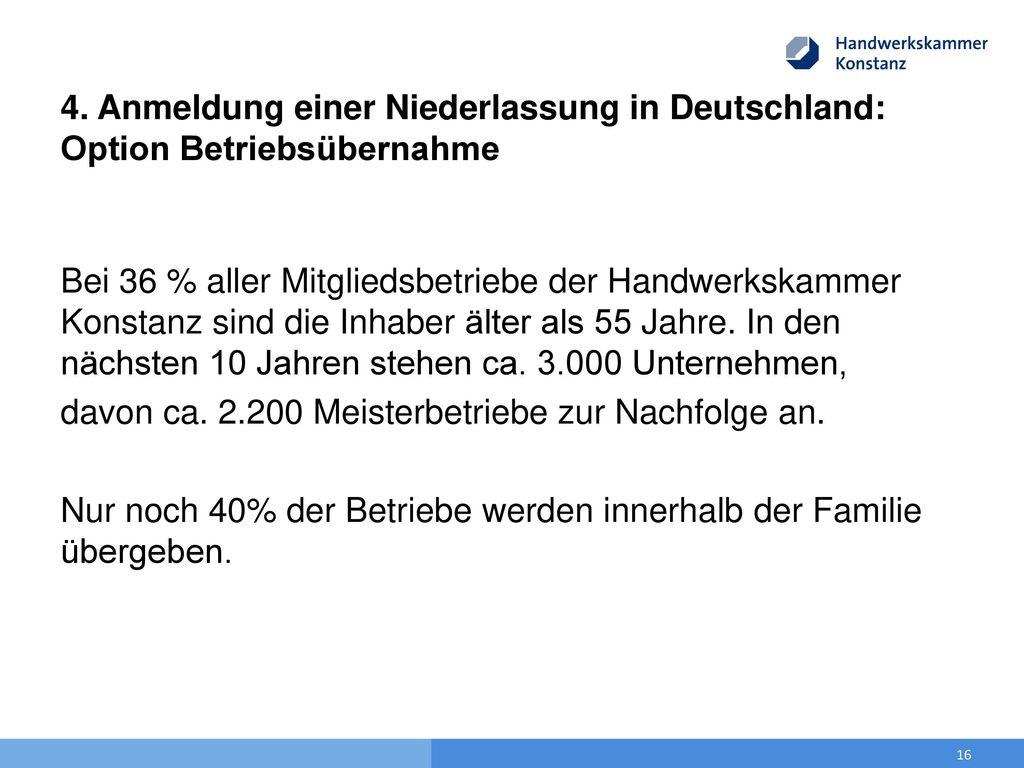 4. Anmeldung einer Niederlassung in Deutschland: Option Betriebsübernahme