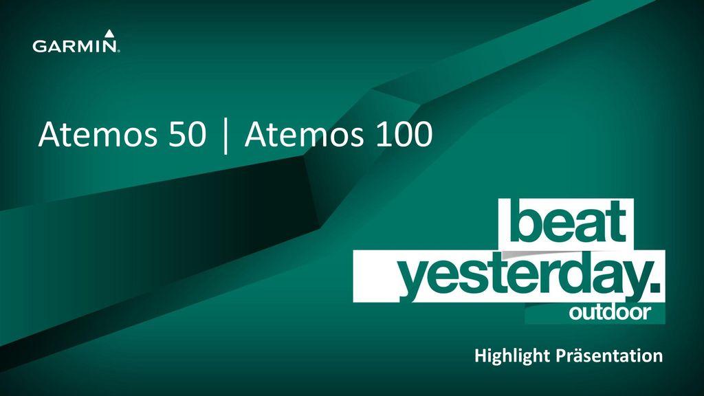 Atemos 50 │ Atemos 100 Highlight Präsentation
