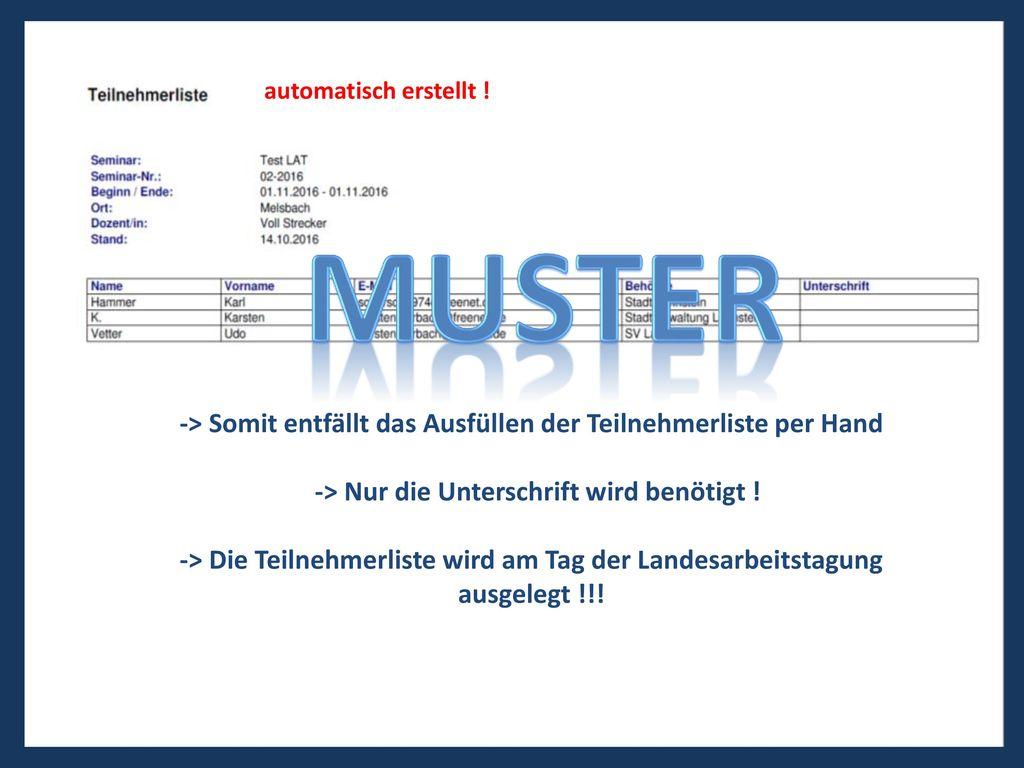 MUSTER -> Somit entfällt das Ausfüllen der Teilnehmerliste per Hand
