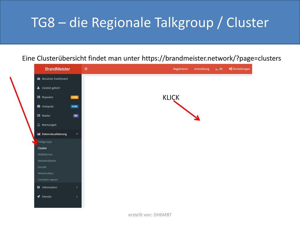 TG8 – die Regionale Talkgroup / Cluster