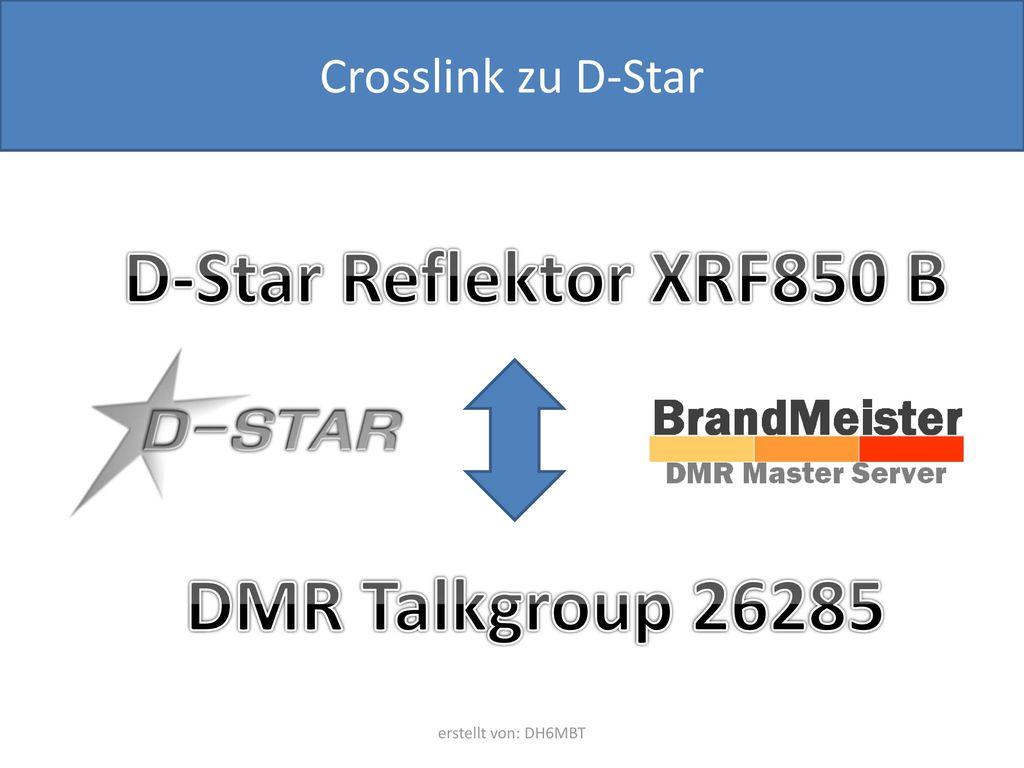 D-Star Reflektor XRF850 B DMR Talkgroup 26285