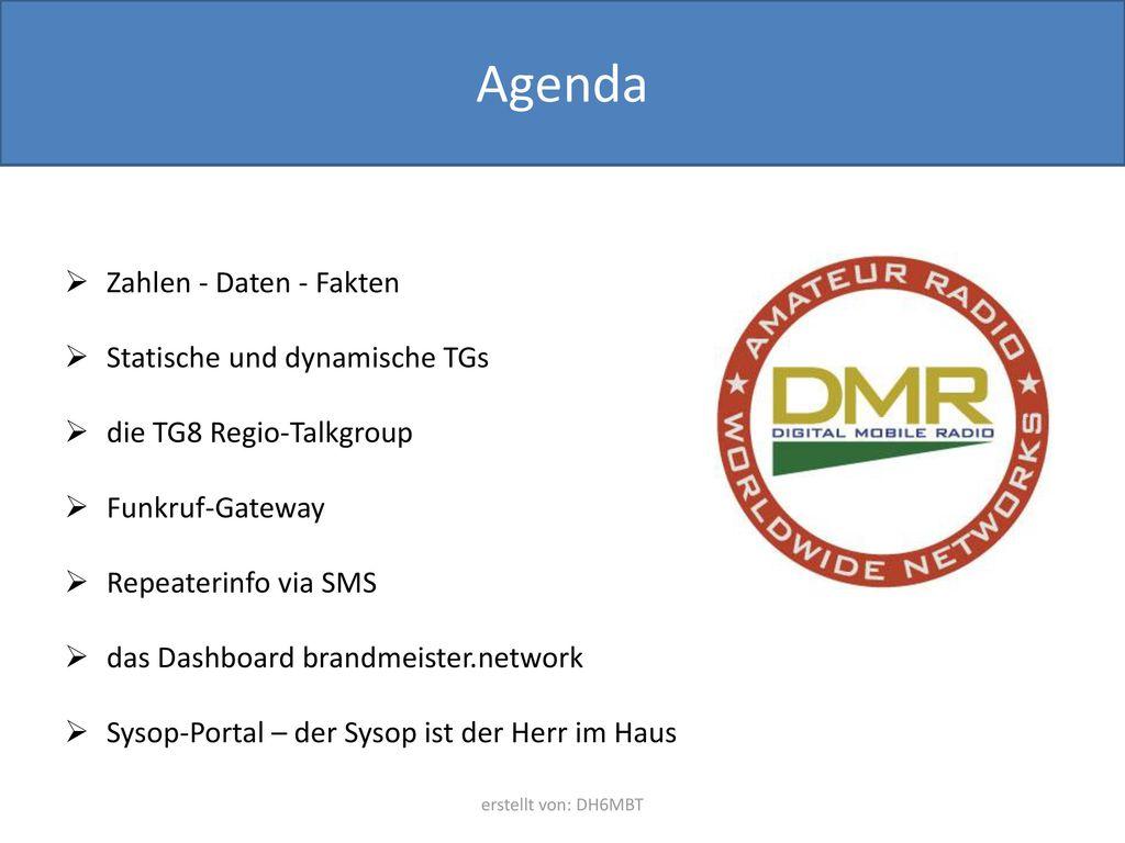 Agenda Zahlen - Daten - Fakten Statische und dynamische TGs