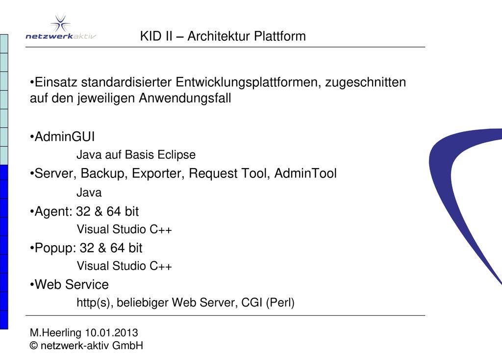 KID II – Architektur Plattform