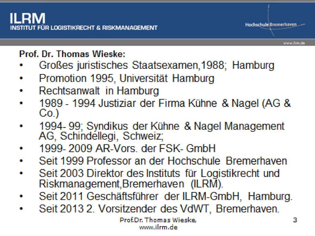 Prof. Dr. Thomas Wieske, ILRM, HS Bremerhaven