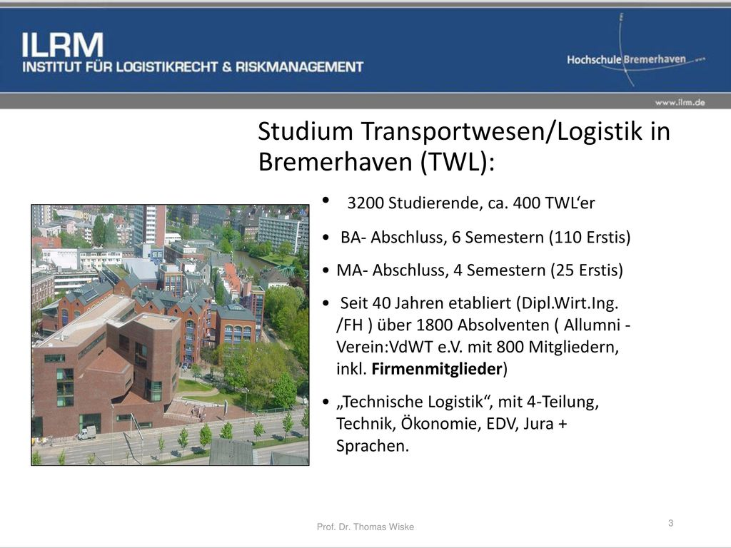 Studium Transportwesen/Logistik in Bremerhaven (TWL):