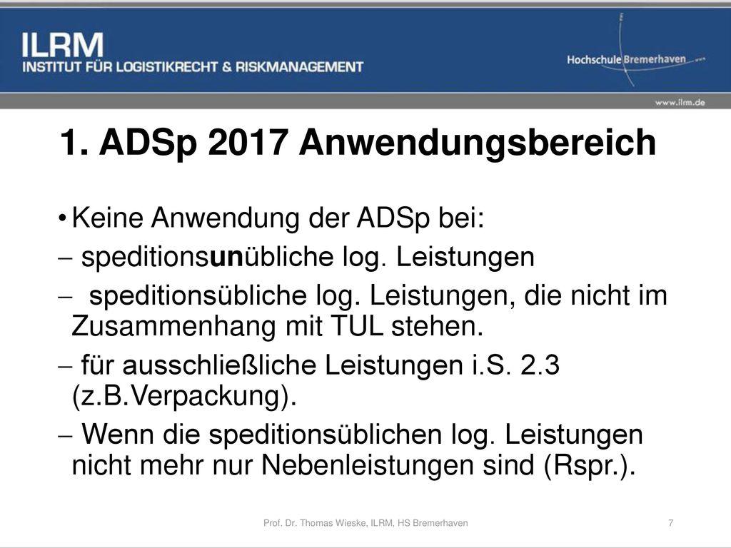 1. ADSp 2017 Anwendungsbereich