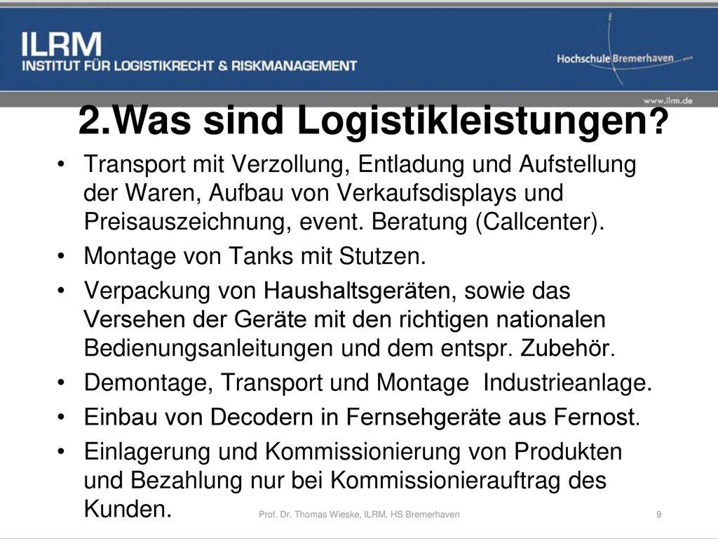 2.Was sind Logistikleistungen