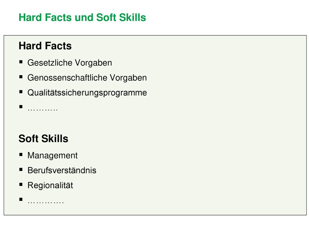 Hard Facts und Soft Skills