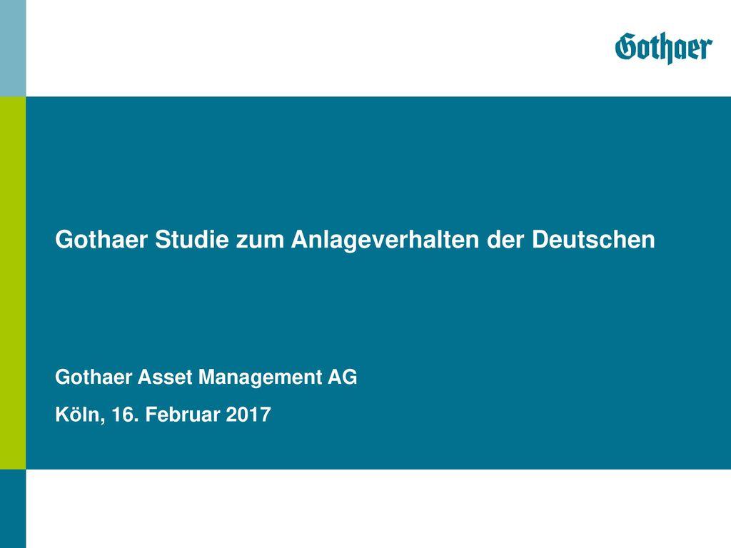 Gothaer Studie zum Anlageverhalten der Deutschen