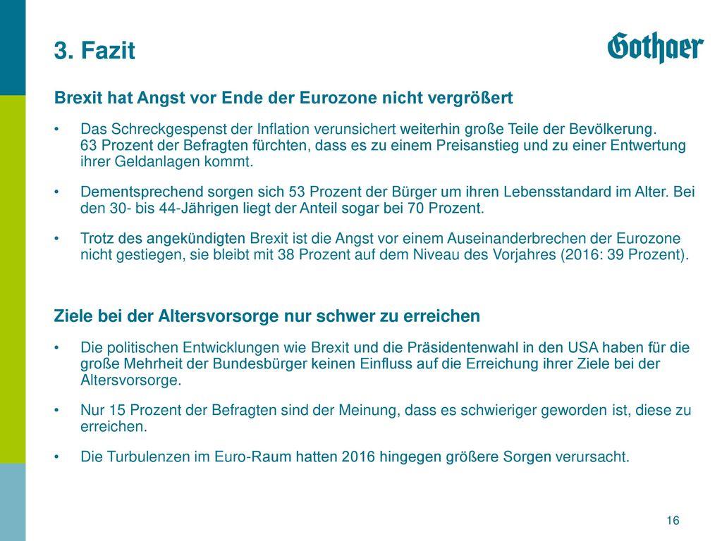 3. Fazit Brexit hat Angst vor Ende der Eurozone nicht vergrößert