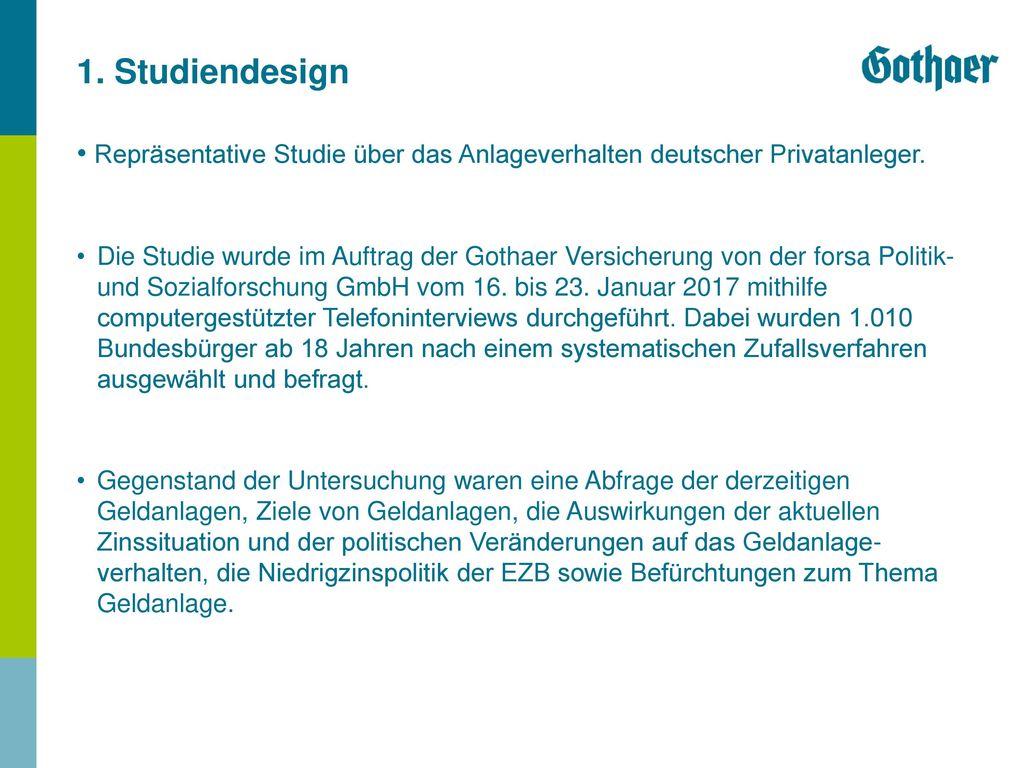 1. Studiendesign Repräsentative Studie über das Anlageverhalten deutscher Privatanleger.
