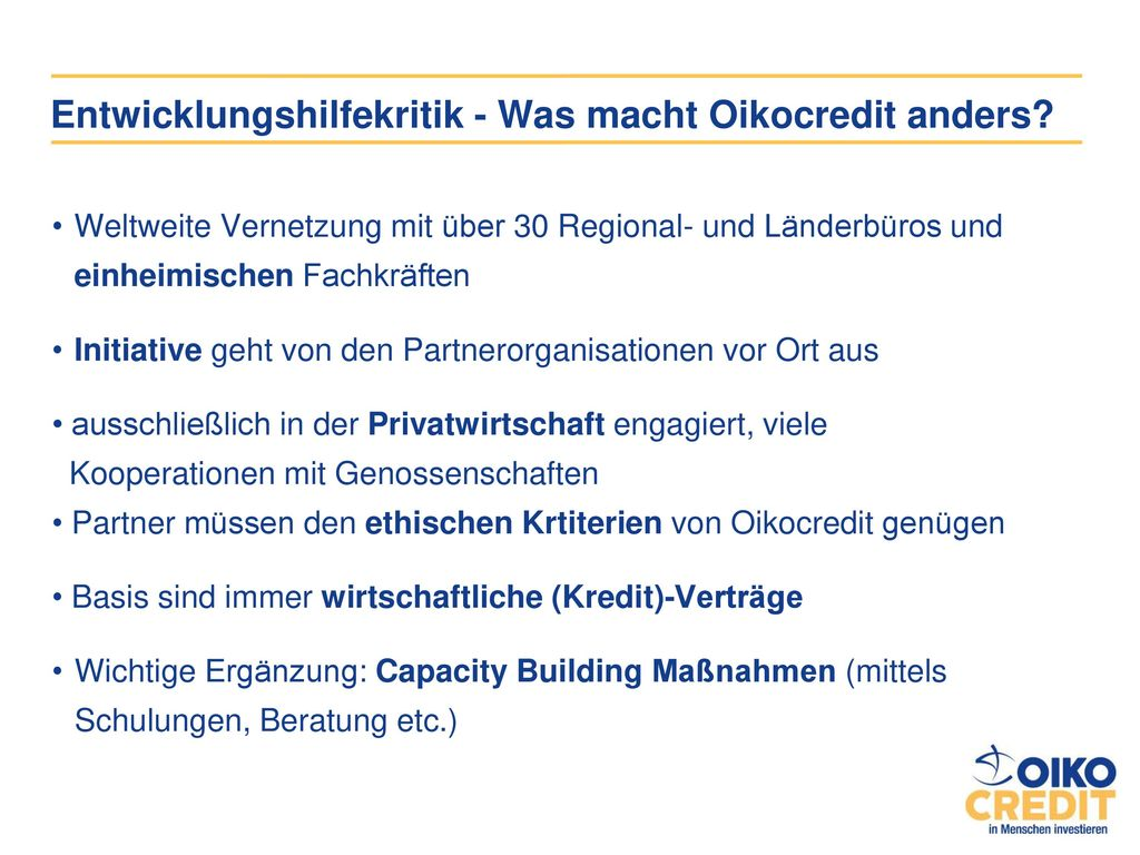 Entwicklungshilfekritik - Was macht Oikocredit anders