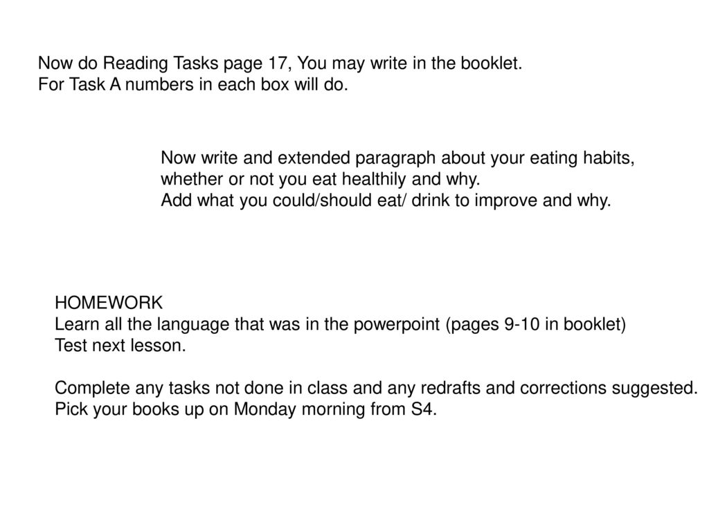 Now do Reading Tasks page 17, You may write in the booklet.