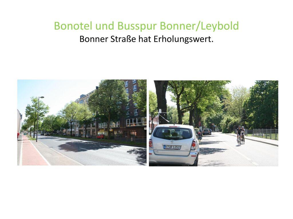 Bonotel und Busspur Bonner/Leybold