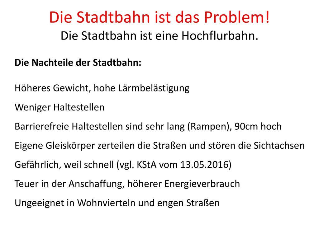 Die Stadtbahn ist das Problem!