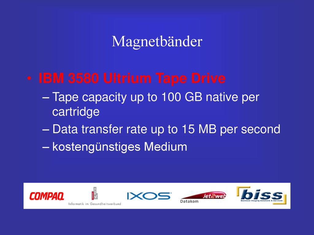 Magnetbänder IBM 3580 Ultrium Tape Drive