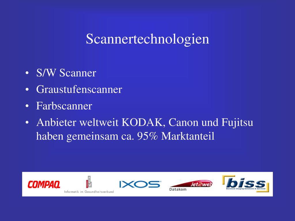 Scannertechnologien S/W Scanner Graustufenscanner Farbscanner
