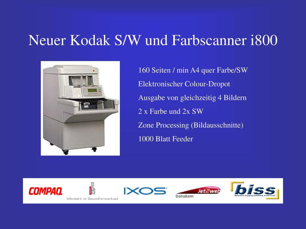 Neuer Kodak S/W und Farbscanner i800