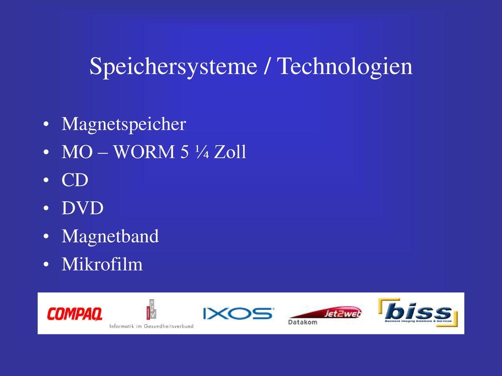 Speichersysteme / Technologien