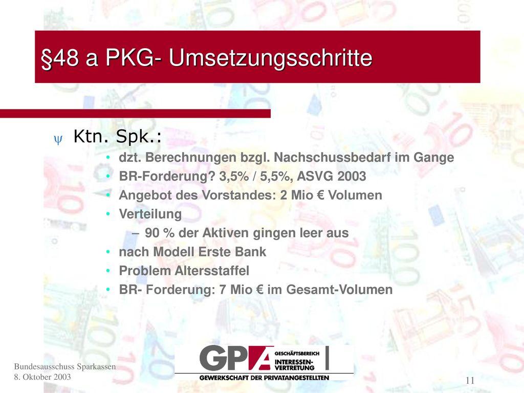 §48 a PKG- Umsetzungsschritte
