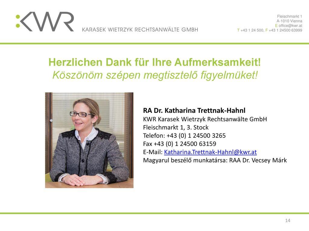 Fleischmarkt 1 1010 Wien. E office@kwr.at. T +43 1 24 500, F +43 1 24500 63999. Preisangemessenheit.