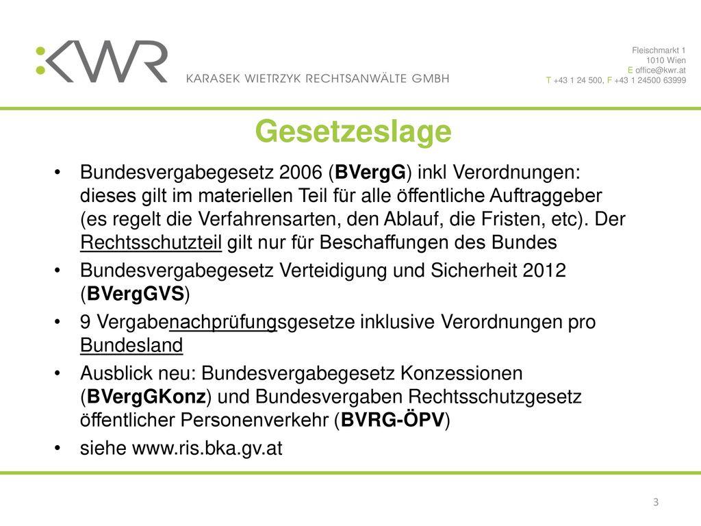 Fleischmarkt 1 1010 Wien. E office@kwr.at. T +43 1 24 500, F +43 1 24500 63999. Gesetzeslage.