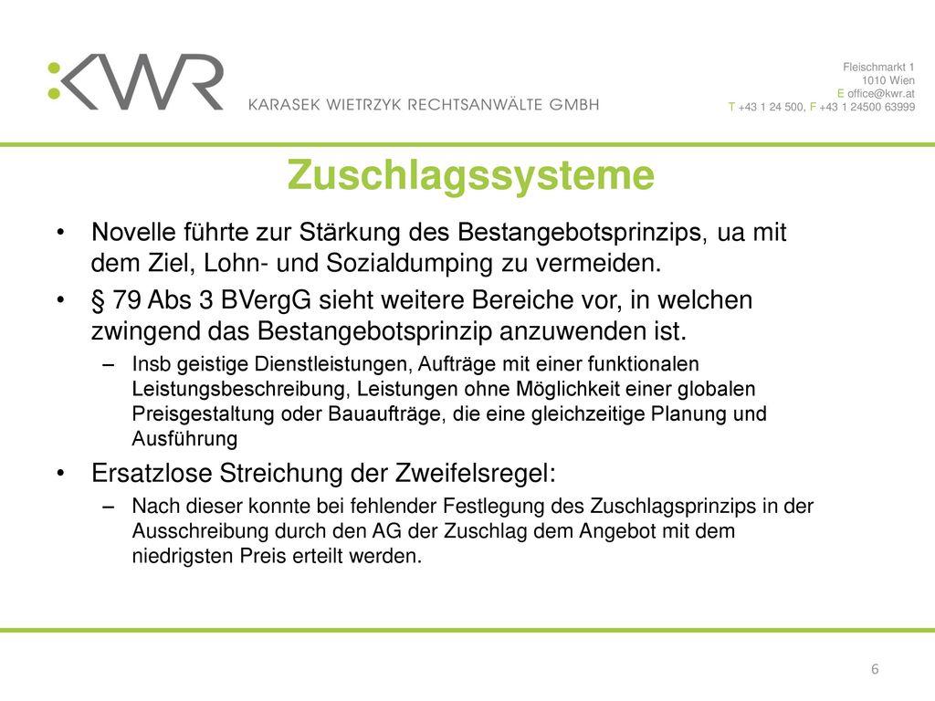 Fleischmarkt 1 1010 Wien. E office@kwr.at. T +43 1 24 500, F +43 1 24500 63999. Zuschlagssysteme.