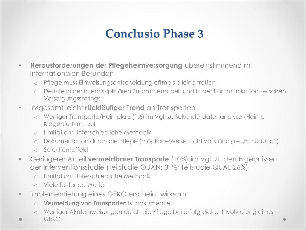 Conclusio Phase 3 Herausforderungen der Pflegeheimversorgung übereinstimmend mit internationalen Befunden.