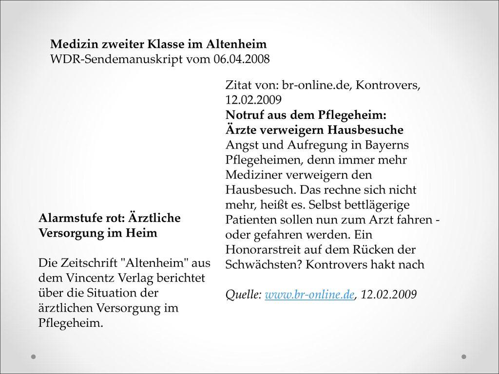 Medizin zweiter Klasse im Altenheim WDR-Sendemanuskript vom 06.04.2008