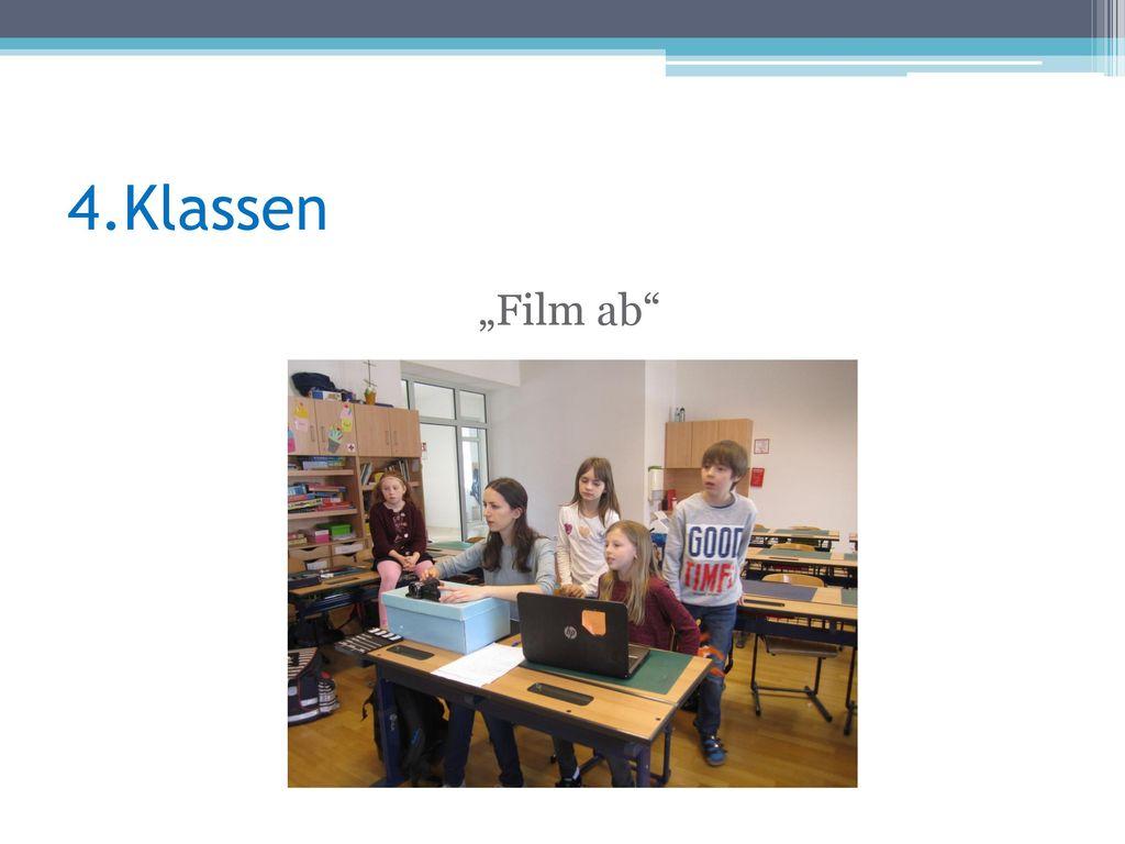 """4.Klassen """"Film ab"""