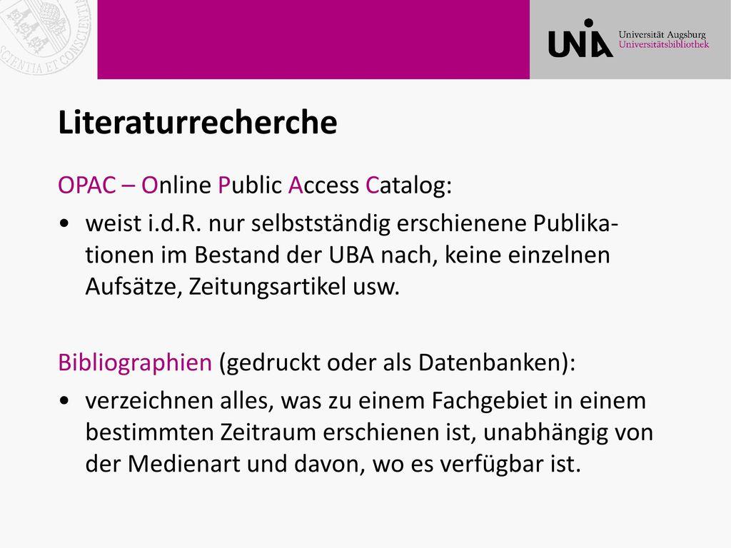 Literaturrecherche OPAC – Online Public Access Catalog: