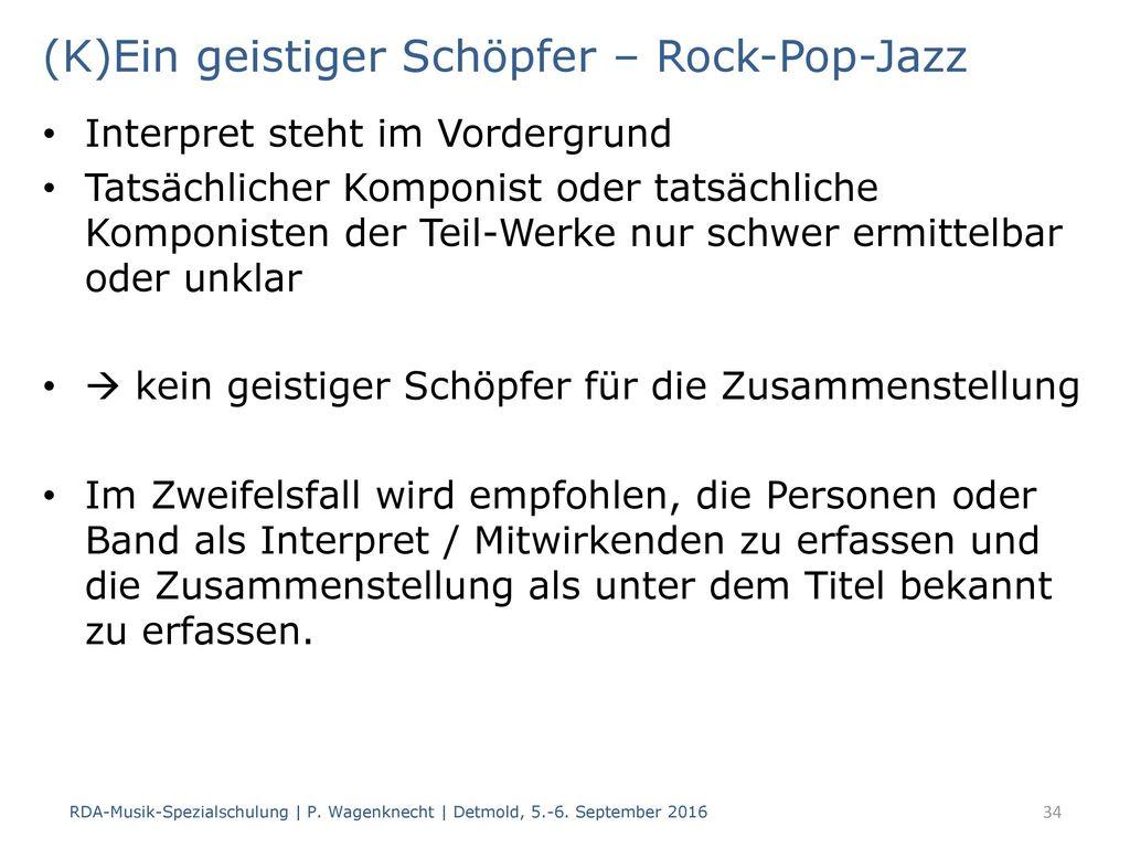 (K)Ein geistiger Schöpfer – Rock-Pop-Jazz