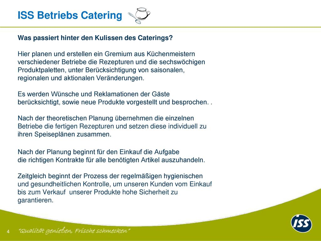 ISS Betriebs Catering