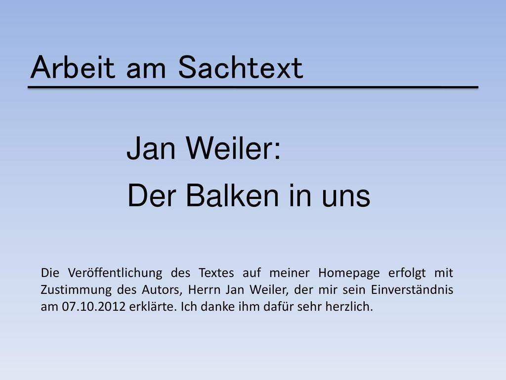 Arbeit am Sachtext Jan Weiler: Der Balken in uns