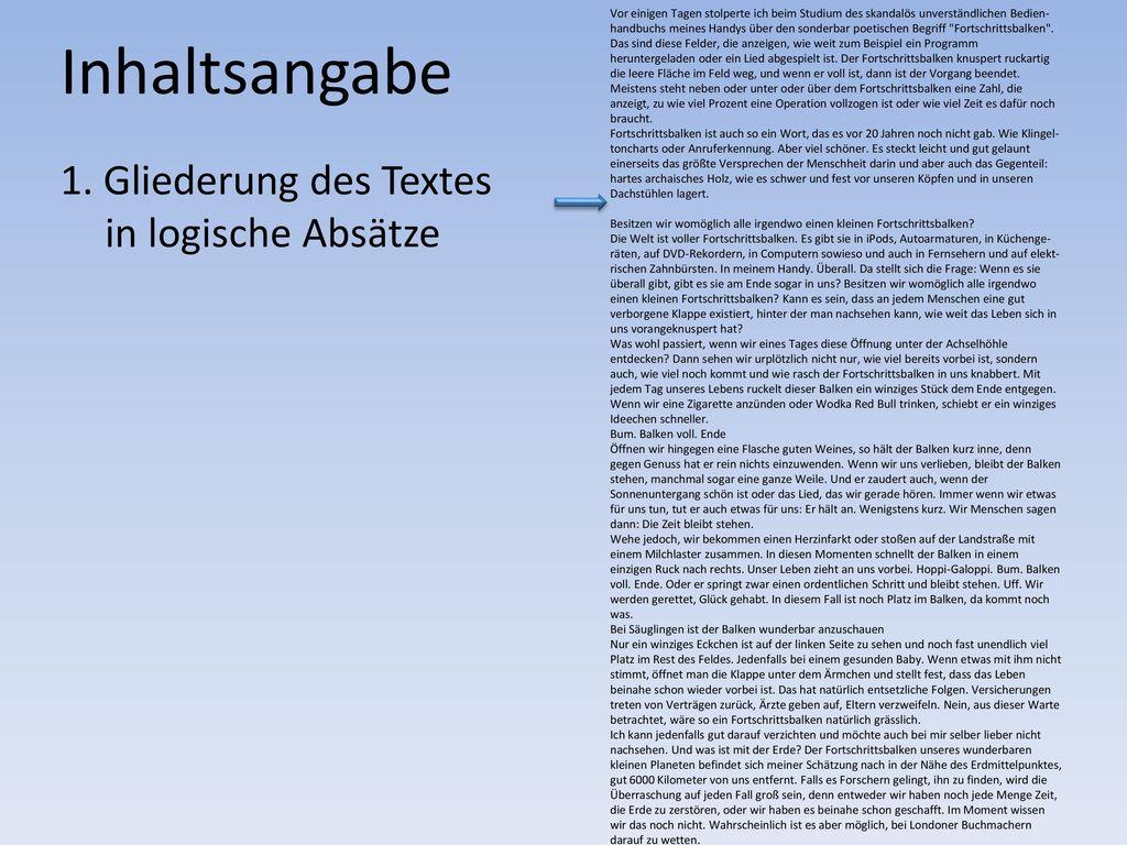 Inhaltsangabe 1. Gliederung des Textes in logische Absätze