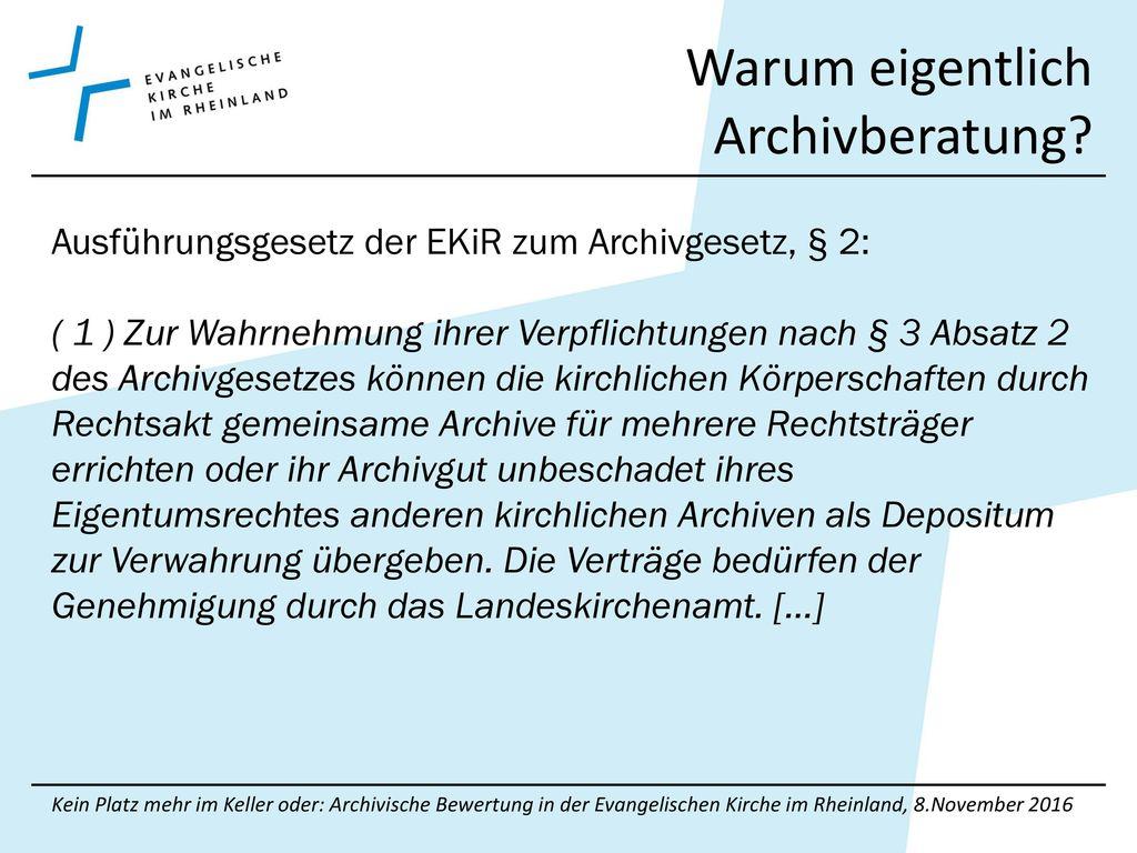 Warum eigentlich Archivberatung