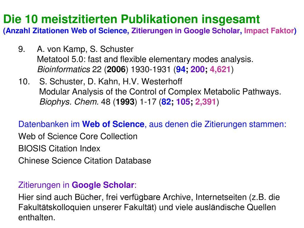 Die 10 meistzitierten Publikationen insgesamt (Anzahl Zitationen Web of Science, Zitierungen in Google Scholar, Impact Faktor)