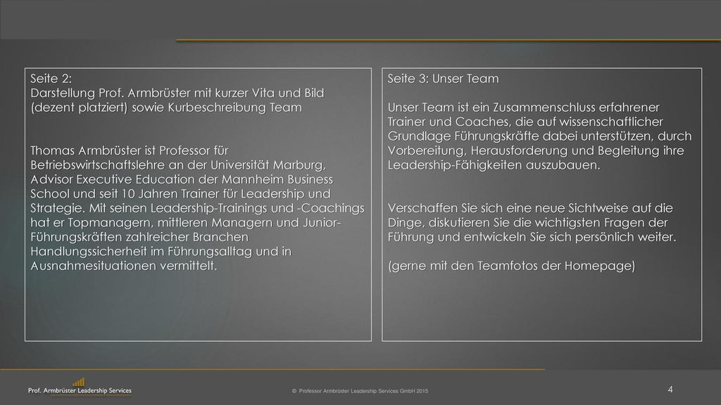 Seite 2: Darstellung Prof. Armbrüster mit kurzer Vita und Bild (dezent platziert) sowie Kurbeschreibung Team.