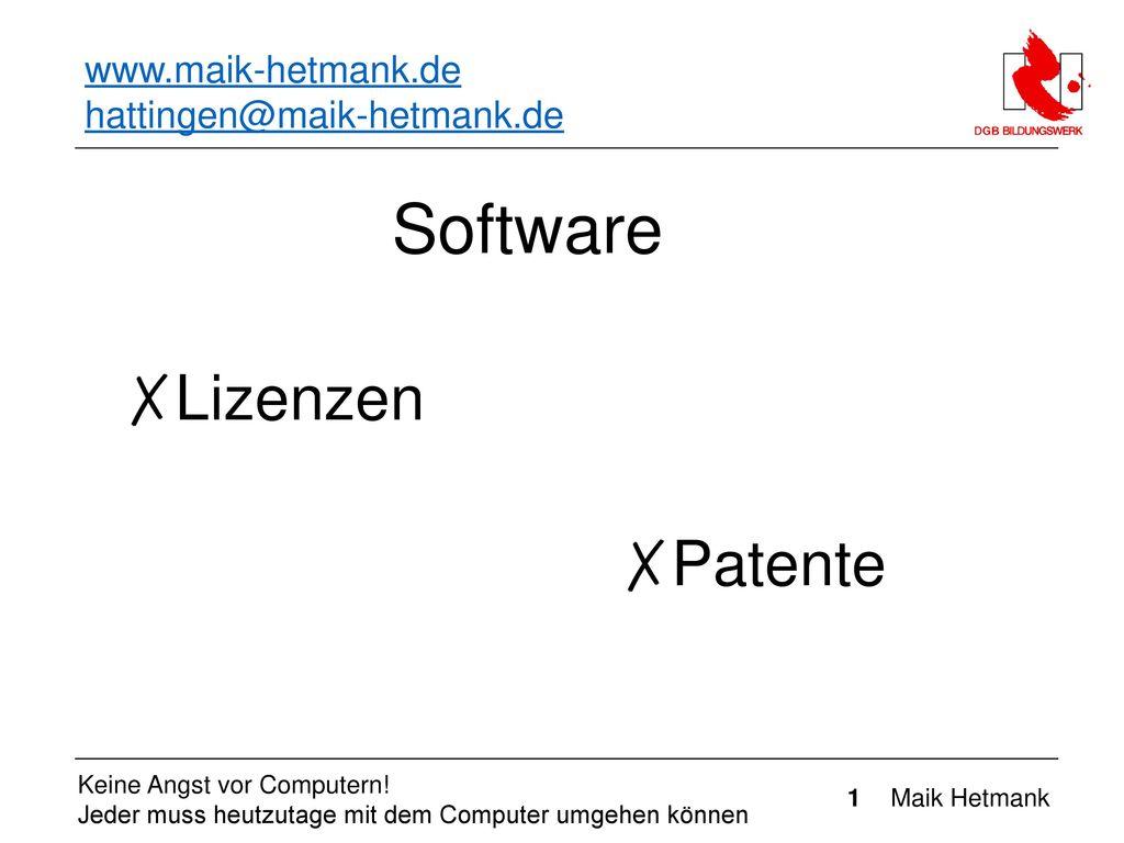 Software Lizenzen Patente www.maik-hetmank.de