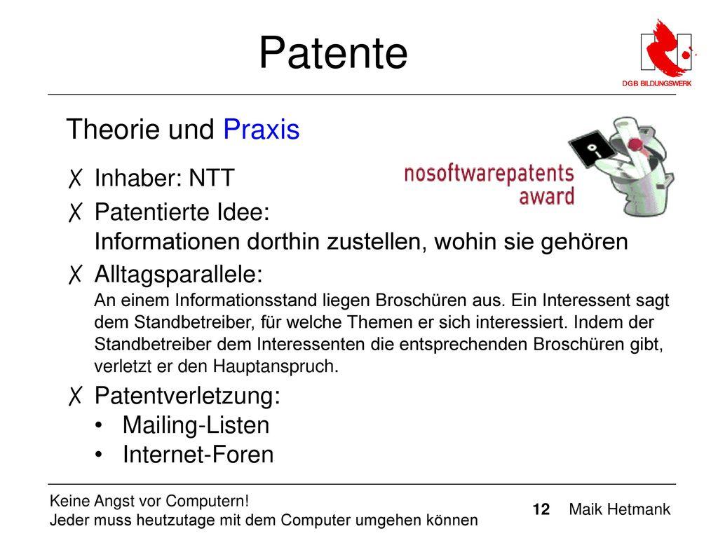 Patente Theorie und Praxis Inhaber: NTT