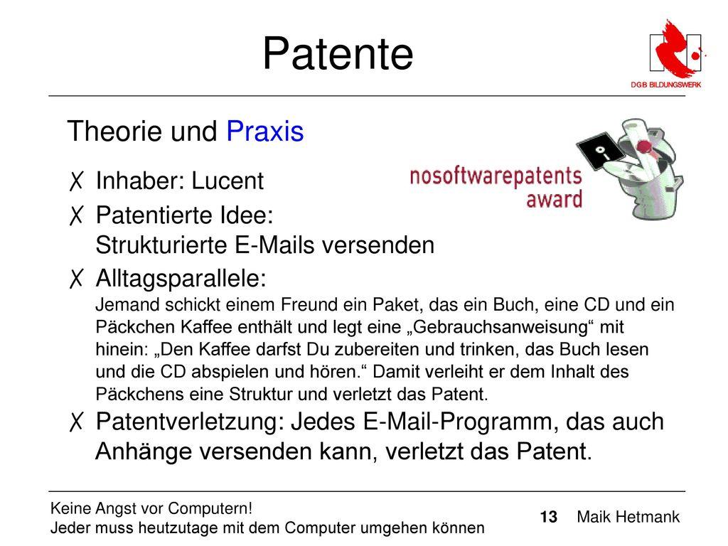 Patente Theorie und Praxis Inhaber: Lucent
