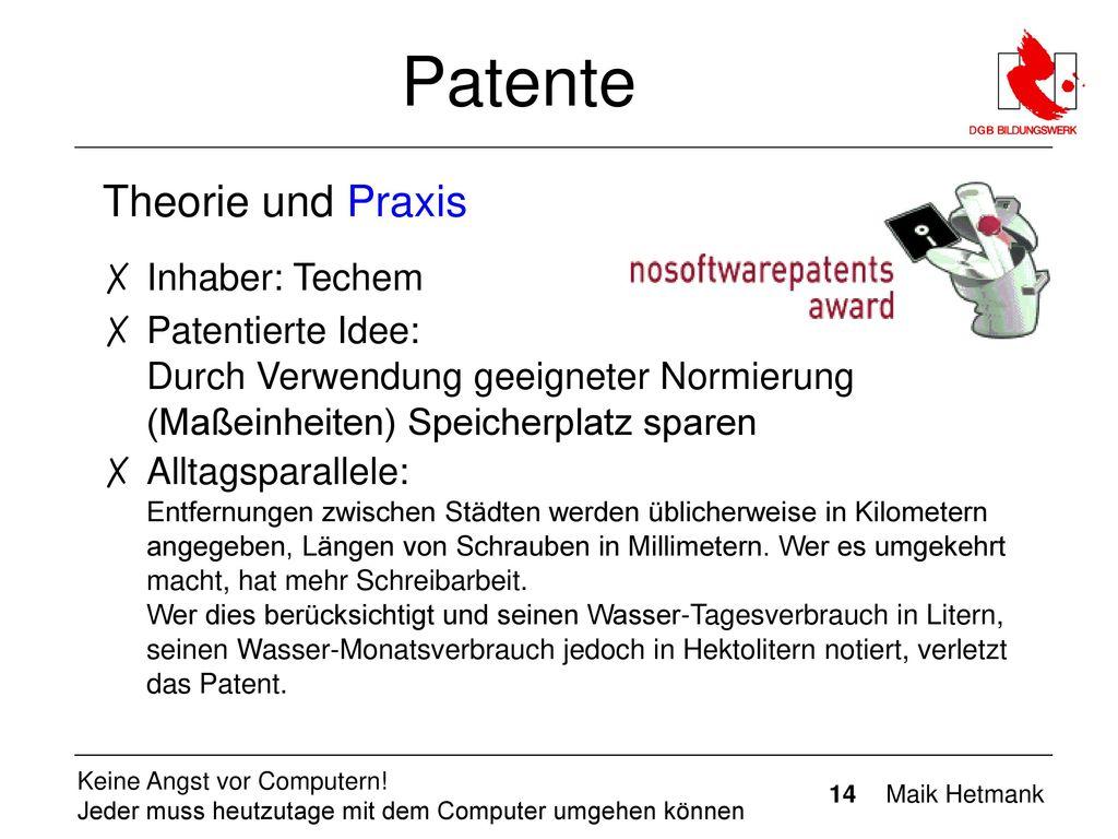 Patente Theorie und Praxis Inhaber: Techem
