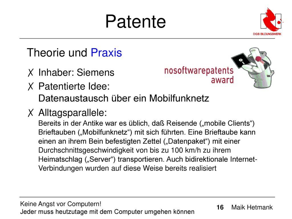 Patente Theorie und Praxis Inhaber: Siemens