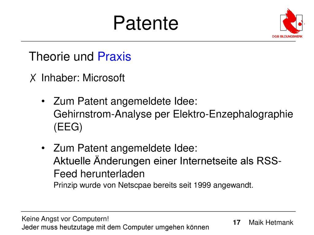 Patente Theorie und Praxis Inhaber: Microsoft