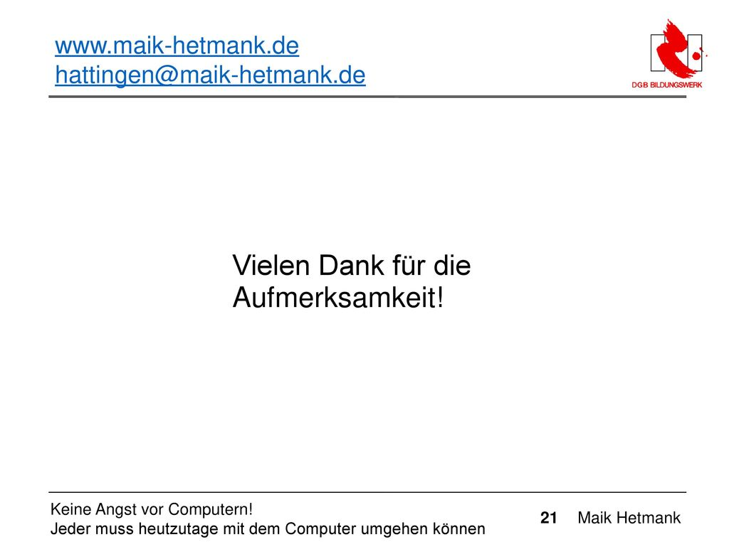Vielen Dank für die Aufmerksamkeit! www.maik-hetmank.de